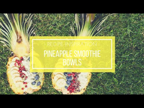Pineapple Smoothie Bowls