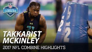 Takkarist McKinley (UCLA, DL) | 2017 NFL Combine Highlights