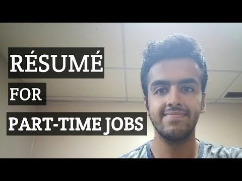 Resume Writing Tips for Part-time jobs in Canada
