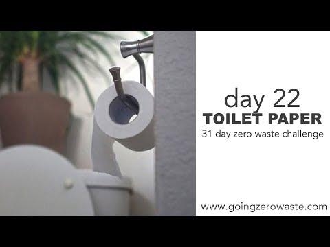 Day 22: Toilet Paper / 31 Day Zero Waste Challenge