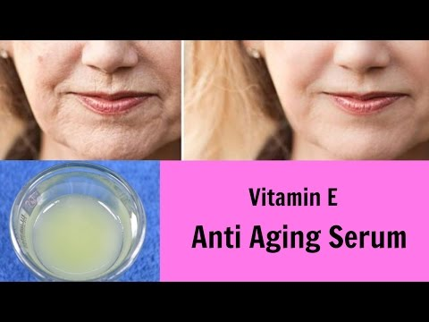 DIY Vitamin E Anti Aging Serum, Glowing, Wrinkle Free Skin, Blemishes, Fine lines