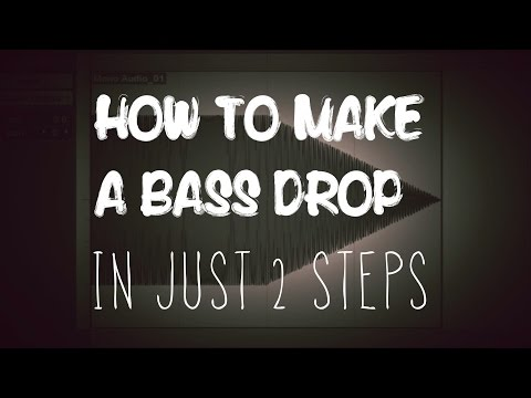How To Make A Bass Drop In Just 2 Steps