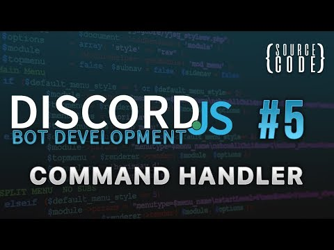 Discord.js Bot Development - Command Handler - Episode 5