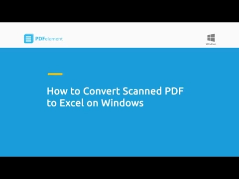 How to Convert Scanned PDF to Excel on Windows