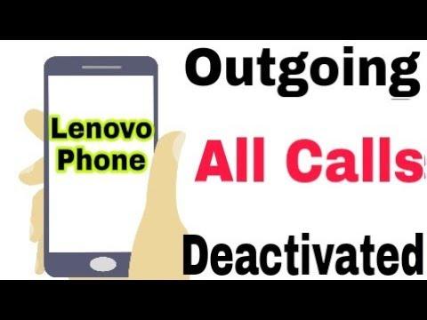 Lenovo Mobile    How To Deactivate All Outgoing Calls