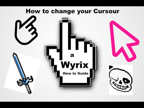 How to change your Cursour