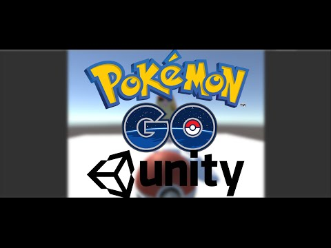 Unity3D Recreating Pokemon Go : Part 1 / The Basics