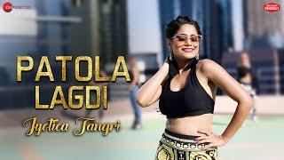 Patola Lagdi ft. Jyotica Tangri | Kaptan Laadi & RDK | Zee Music Originals