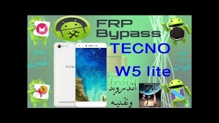 Tecno W5 Frp Bypass Without Pc