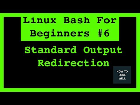 Linux Bash Tutorial 6 How To Redirect Standard Output Streams