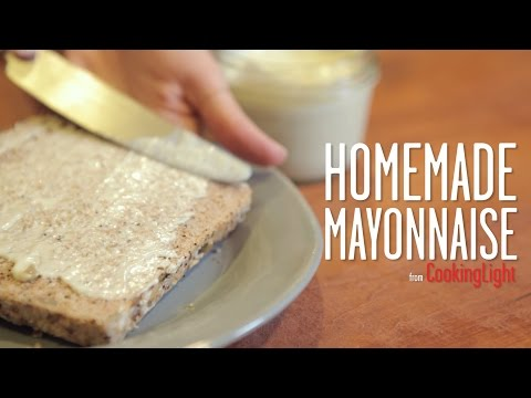 How To Make Delicious Homemade Mayonnaise   Cooking Light