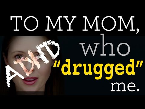 "What I Want to Say to My Mom, Who ""Drugged"" Me"