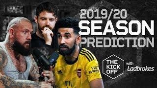 2019/20 Premier League Predictions