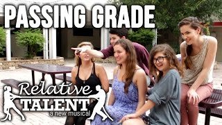 Passing Grade - Relative Talent, a new musical