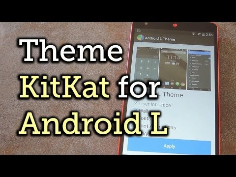 Theme KitKat to Look Like Android