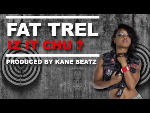 Xxx Mp4 Fat Trel Iz It Chu Prod By Kane Beatz Official 3gp Sex
