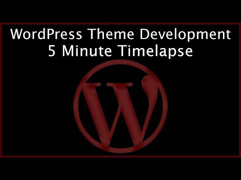 WordPress Theme Development Timelapse - Advanced Web Development Workflow