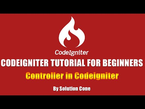 Codeigniter Tutorial for Beginners Step by Step | Controller in Codeigniter