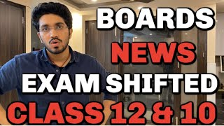News | CBSE Class 12 & 10 Board Exam Shifted 🔥| Breaking News