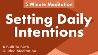 Setting Daily Intentions Affirmation Meditations   5 Minute Guided Meditation for Postpartum
