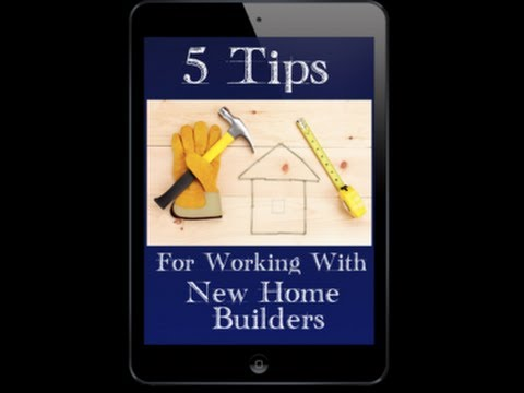 New Home Builders - 5 Tips eBook Free Download