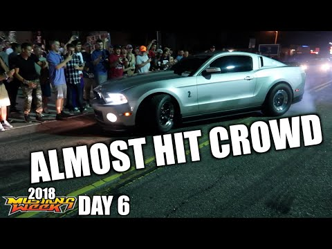 VLOG - Day 6 Almost Hit Crowd CRAZY NIGHT of Pull outs Mustang Week 2018