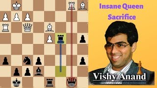 Insane Queen Sacrifice by Viswanathan Anand