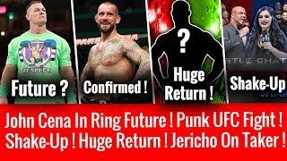 John Cena Plans ? Shake-Up ! Huge Return At Greatest Royal Rumble ! Punk UFC Fight ! Y2J On Taker !