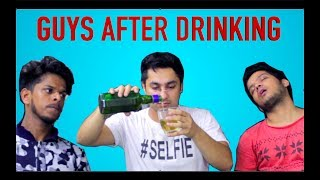 Guys After Drinking || Harsh Beniwal