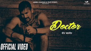 Doctor | Veet Baljit | G Guri | Full Song | Latest Punjabi Song 2018