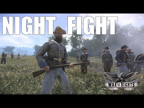 NIGHT FIGHT - War of Rights