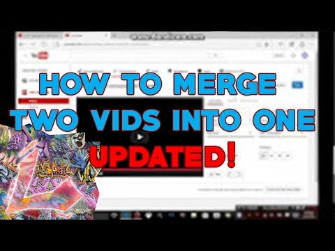 How To Merge Two Videos Into One! (UPDATED 2017)