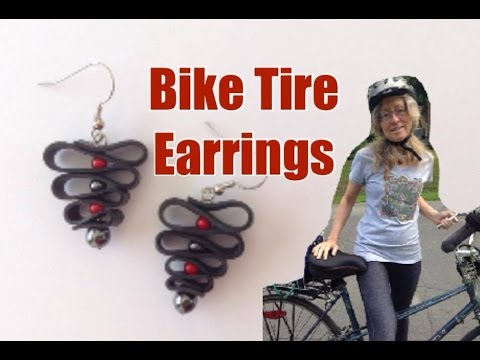 Make Funky Earrings with Recycled Bicycle Tires