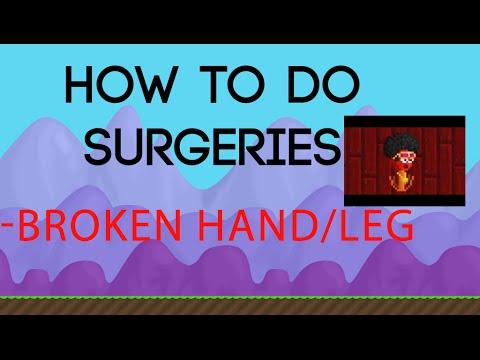 Growtopia Surgery | Broken Leg/Arm Guide