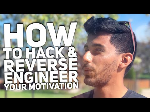 How to Reverse Engineer & Hack Your Motivation