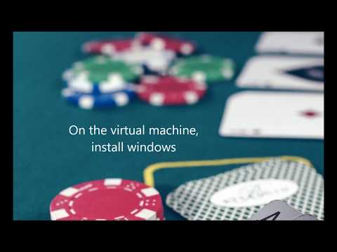 How to make a virtual machine for online poker bot.