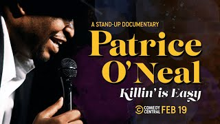 The Undeniable Charm of Patrice O'Neal - Patrice O'Neal: Killing is Easy