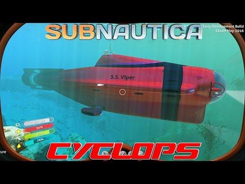 Cyclops! : Subnautica (EP4)