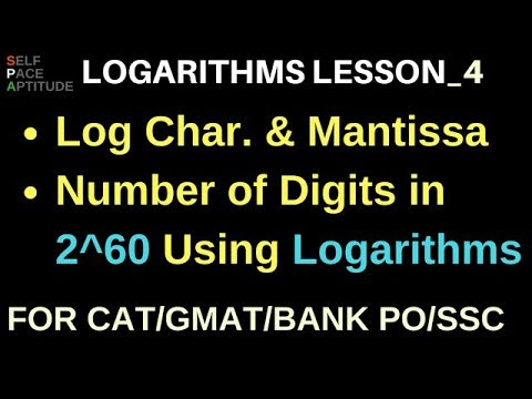 LOGARITHMS_LESSON 4_ CHARACTERISTIC AND MANTISSA, NUMBER OF DIGITS USING LOG FOR CAT/GMAT/BANK PO