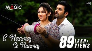 E Naamey Se Naamey | Magic | Ankush | Oindrila | Shaan | Anwesshaa | Dabbu | Raja Chanda