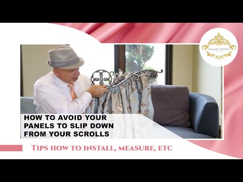 DIY - How To Keep Drapery Panels From Sliding Down The Scrolls. | Galaxy Design Video #182