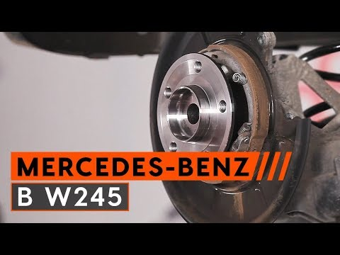 How to replace rear wheel bearing MERCEDES-BENZ B W245 [TUTORIAL AUTODOC]