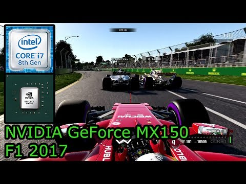 NVIDIA GeForce MX150 - F1 2017