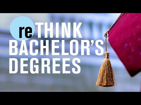 Bachelor's degrees: End the addiction | reTHINK TANK