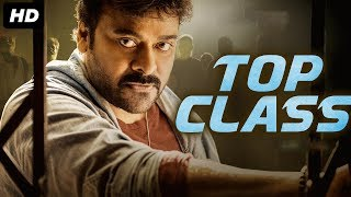 TOP CLASS - Hindi Dubbed Full Action Movie | CHIRANJEEVI | South Indian Movies Dubbed In Hindi