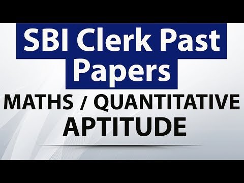 SBI Clerk Past papers questions from Maths / Quantitative aptitude - Set 1 ( Memory Based) Study IQ