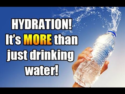 Hydration. Its more than just drinking water!