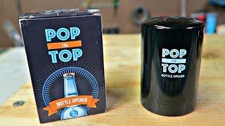 Pop the Top Bottle Opener Test!