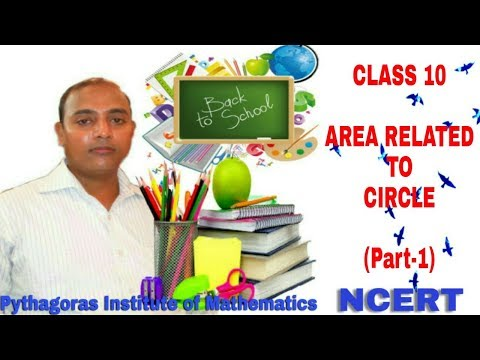 Class 10  Areas Related To Circles (Part-1)