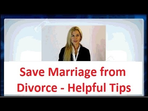 ★ Preventing divorce -► Helpful Tips to Save Your Marriage